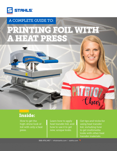 Download Our Free E-Book: A Complete Guide to Printing Foil With A Heat Press