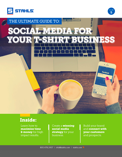 Download Our Free E-Book: The Ultimate Guide to Social Media for Your T-Shirt Business