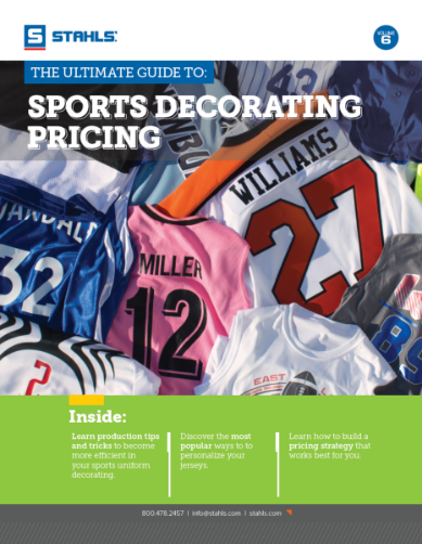 Download Our Free E-Book: The Ultimate Guide to Sports Decorating Pricing