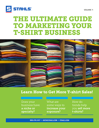 Download Our Free E-Book: The Ultimate Guide to Marketing Your T-Shirt Business